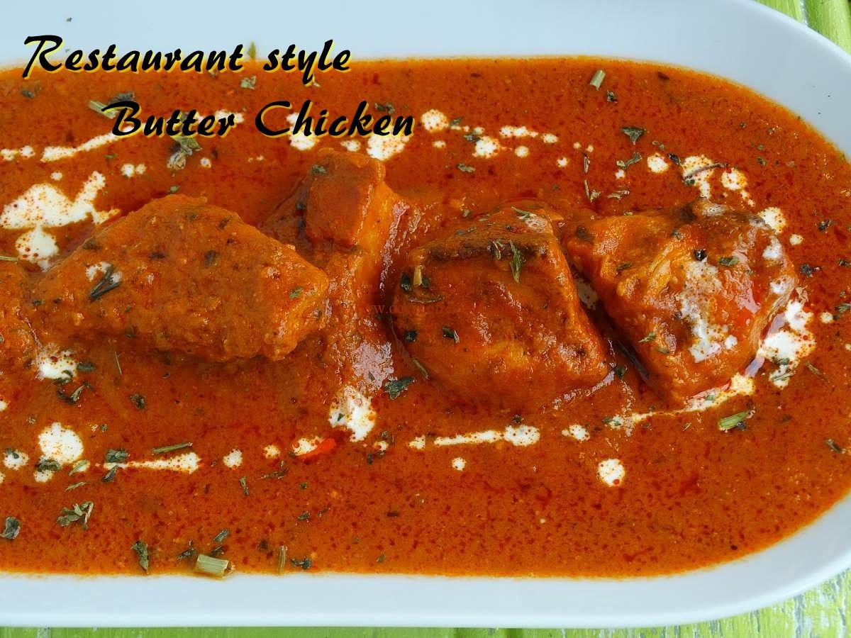 Restaurant Style Butter Chicken